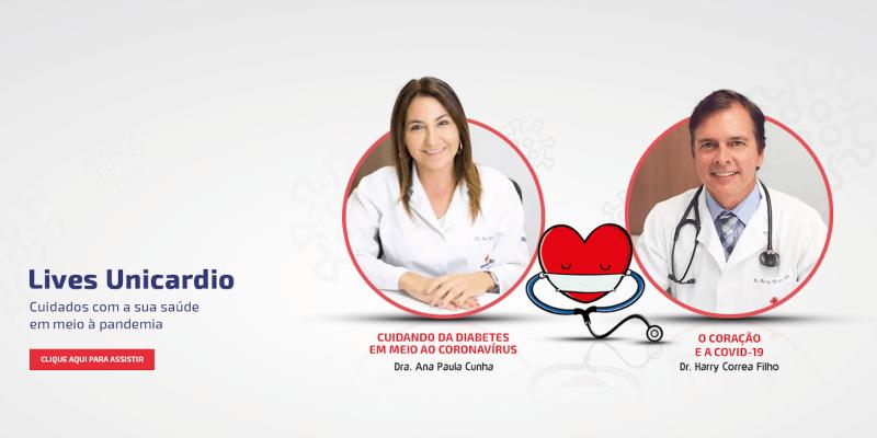 Lives Unicardio: Assista às entrevistas com o Dr. Harry Correa Filho e Dra. Ana Paula Gomes Cunha sobre a saúde em meio a pandemia de Covid-19